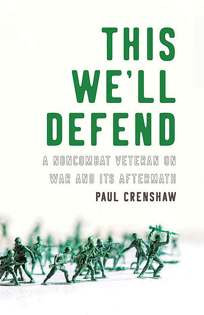 This We'll Defend, Paul Crenshaw