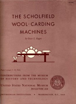 The Scholfield Wool-Carding Machines, Grace Rogers Cooper