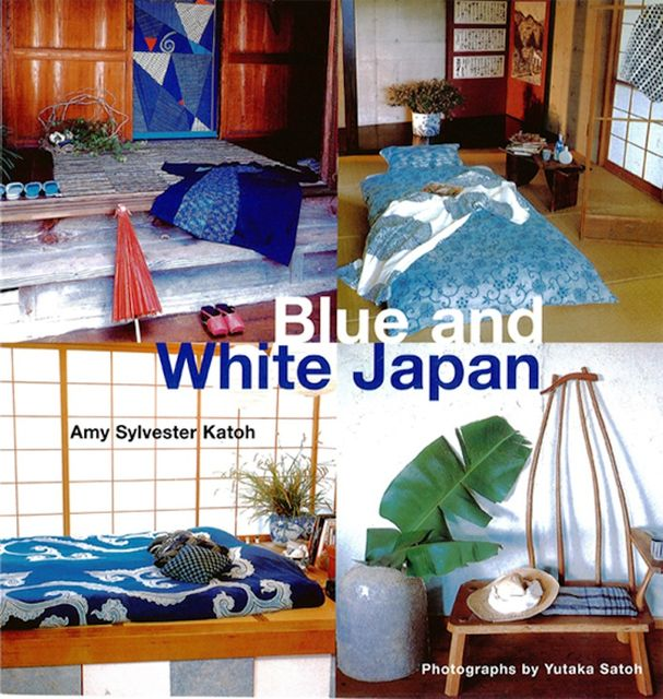 Blue & White Japan, Amy Slyvester Katoh