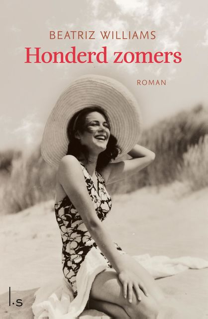 Honderd zomers, Beatriz Williams