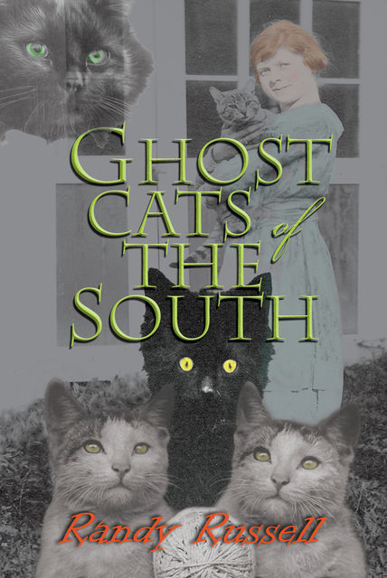 Ghost Cats of the South, Randy Russell