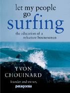Let My People Go Surfing, Yvon Chouinard