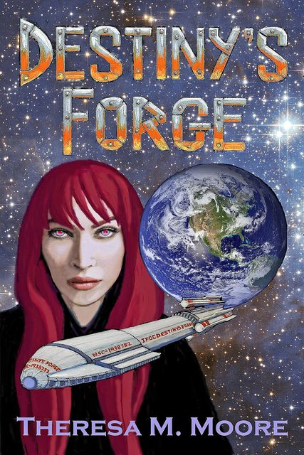 Destiny's Forge, Theresa M.Moore