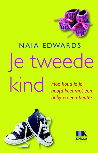 Je tweede kind, Naia Edwards