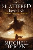 A Shattered Empire, Mitchell Hogan