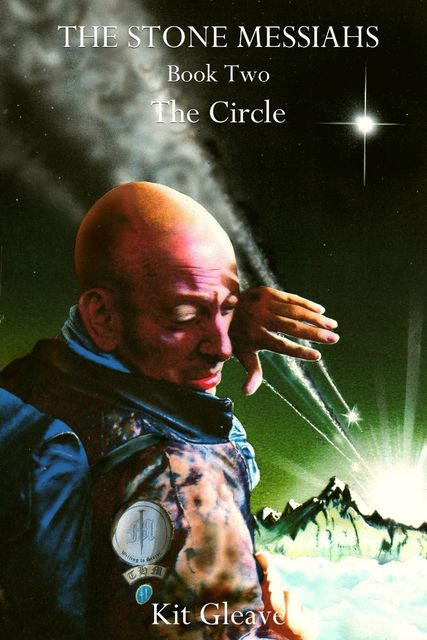 The Stone Messiahs : Book Two – The Circle,