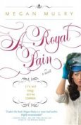 A Royal Pain, Megan Mulry