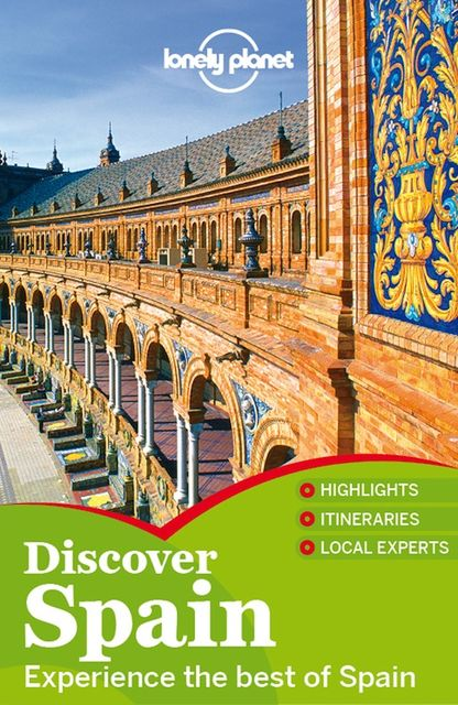 Discover Spain Travel Guide, Lonely Planet