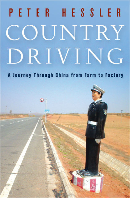 Country Driving, Peter Hessler