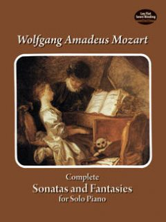 Complete Sonatas and Fantasies for Solo Piano, Wolfgang Amadeus Mozart