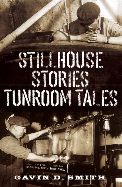 Stillhouse Stories – Tunroom Tales, Gavin Smith