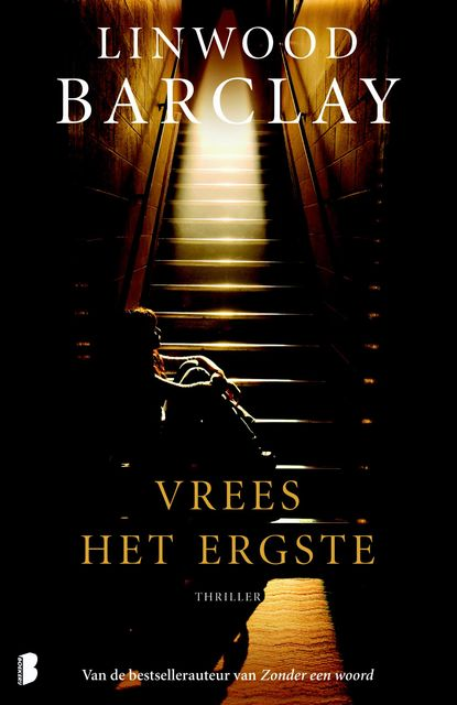Vrees het ergste, Linwood Barclay