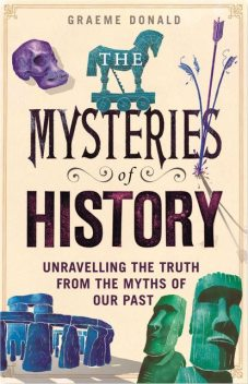 The Mysteries of History, Graeme Donald