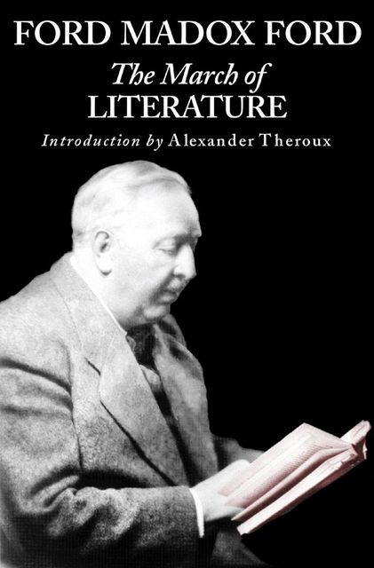 March of Literature, Ford Madox