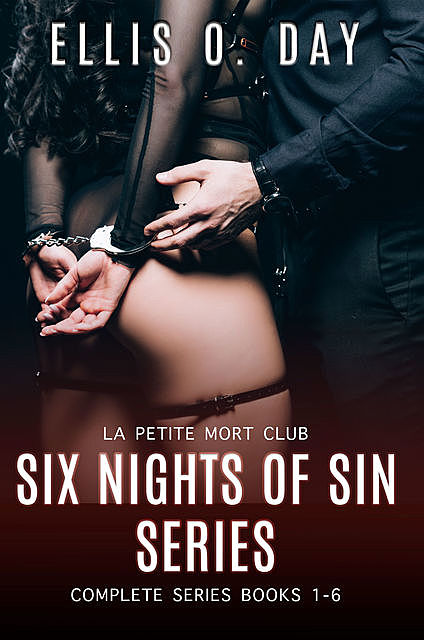 Six Nights of Sin (Books 1–6), Ellis O. Day