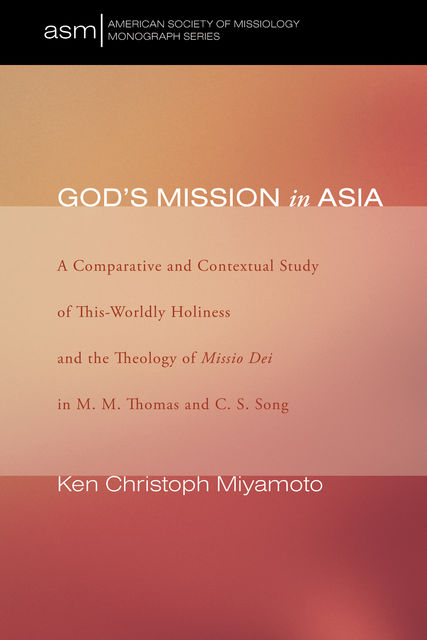 God's Mission in Asia, Ken Christoph Miyamoto