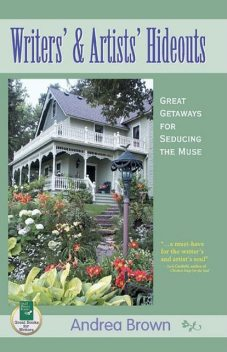 Writers' and Artists' Hideouts, Andrea Brown