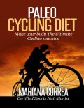 Paleo Cycling Diet, Mariana Correa