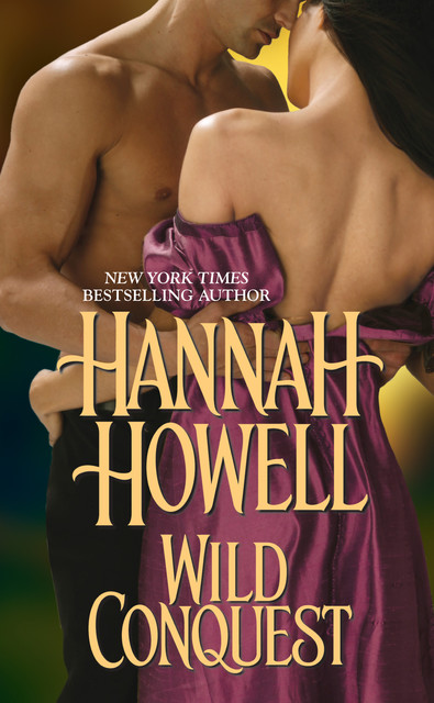 Wild Conquest, Hannah Howell