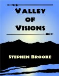 Valley of Visions, Stephen Brooke