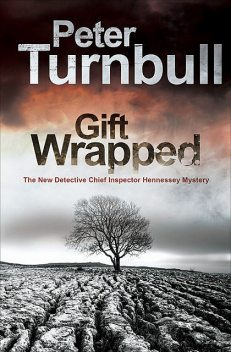 Gift Wrapped, Peter Turnbull