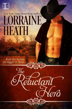 The Reluctant Hero, Lorraine Heath
