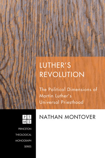 Luther's Revolution, Nathan Montover