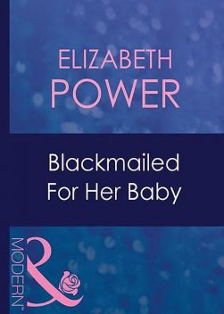 Blackmailed For Her Baby, Elizabeth Power