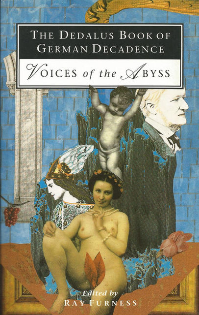 The Dedalus Book of German Decadence, Ray Furness