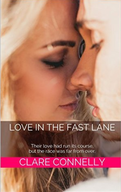 Love in the Fast Lane, Clare Connelly