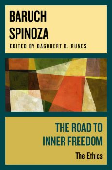 The Road to Inner Freedom, Baruch Spinoza