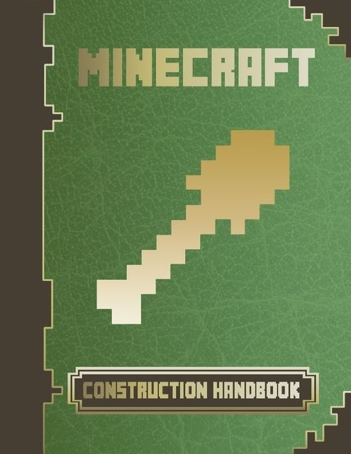 Minecraft Construction Handbook, Minecraft Game Guides