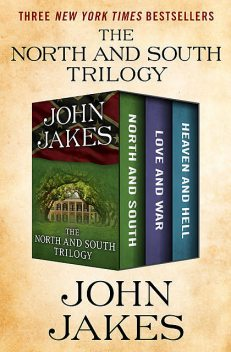 The North and South Trilogy, John Jakes