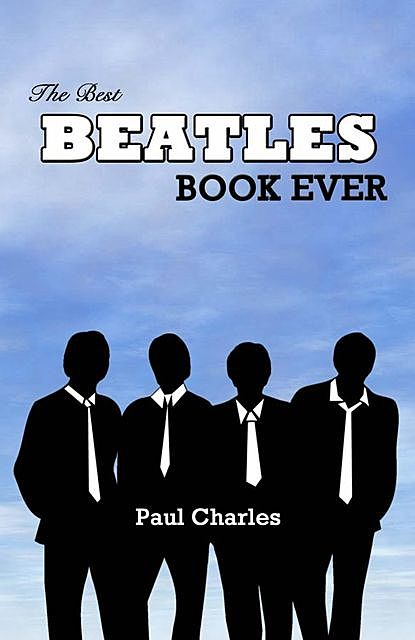 The Best Beatles Book Ever, Paul Charles
