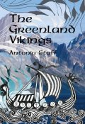 The Greenland Vikings, Antonia Staff