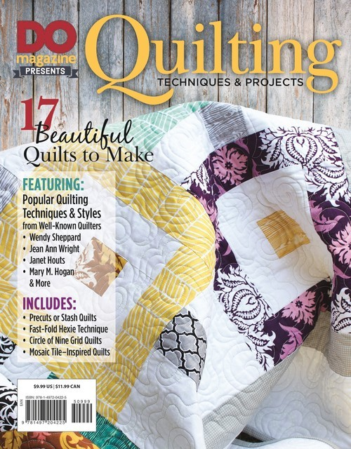 DO Magazine Presents Quilting Techniques & Projects, Editors of DO Magazine