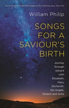 Songs for a Saviour's Birth, William Philip
