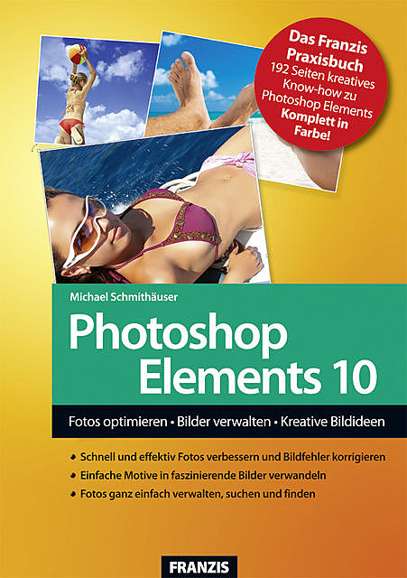 Photoshop Elements 10, Michael Schmithäuser