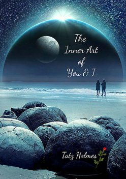 The Inner Art of You and I, Tatz Holmes