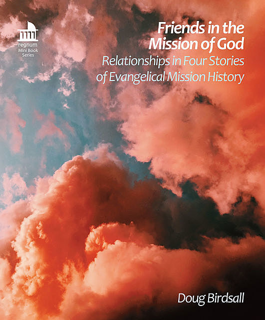 Friends in the Mission of God, Doug Birdsall