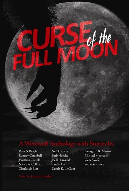 Curse of the Full Moon, James Lowder