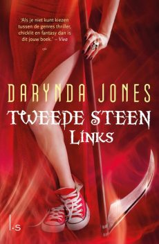 Tweede steen links, Darynda Jones
