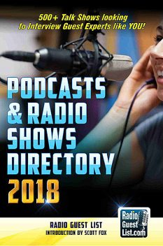 Podcasts and Radio Shows Directory 2018, Scott Fox, Radio Guest List
