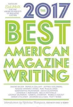 The Best American Magazine Writing 2017, Sid Holt