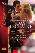 Dante's Blackmailed Bride, Day LeClaire