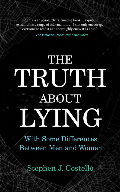 The Truth about Lying, Stephen Costello