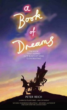 A Book of Dreams – The Book That Inspired Kate Bush's Hit Song 'Cloudbusting, Peter Reich