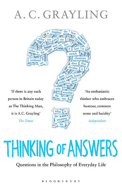 Thinking of Answers, A.C.Grayling