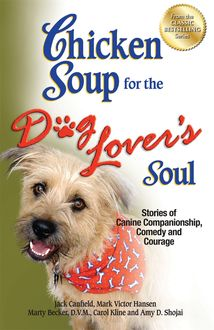 Chicken Soup for the Dog Lover's Soul, Jack Canfield, Mark Hansen