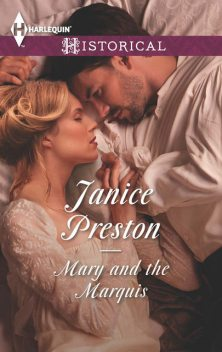Mary and the Marquis, Janice Preston